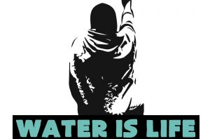 Water is Life by Nicolas Lampert Image from Justseeds.org. Image in solidarity with the water protectors at Standing Rock. NO DAPL. No pipelines on Indigenous land. (Note: this graphic is based on an original photograph by Aboriginal Peoples Televison Network reporter Ossie Michelin.)